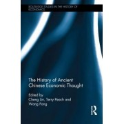 The History of Ancient Chinese Economic Thought by Cheng Lin