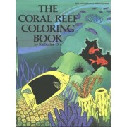 Coral Reef Coloring Book by Katherine Orr