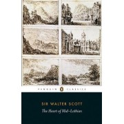 The Heart of Mid-Lothian by Sir Walter Scott