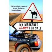 My Mercedes Is Not for Sale by Jeroen Van Bergeijk