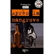 Après La Mangrove