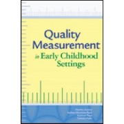 Quality Measurement in Early Childhood Settings by Mary Bruce Webb