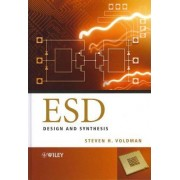ESD - Design and Synthesis by Steven H. Voldman