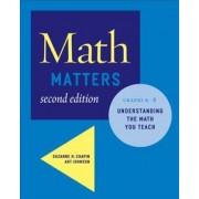 Math Matters by Suzanne H Chapin