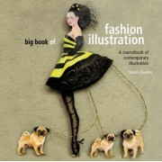 Big Book Of Fashion Illustration by Martin Dawber