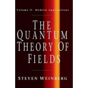 The Quantum Theory of Fields: Modern Applications v.2 by Steven Weinberg