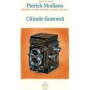 Cainele-Fantoma - Patrick Modiano