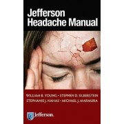 Jefferson Headache Manual by William B. Young