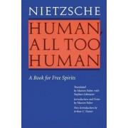 Human, All Too Human by Friedrich Nietzsche