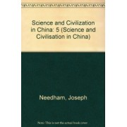 Science and Civilisation in China: Volume 5, Chemistry and Chemical Technology, Part 10, Textile Technology: Weaving and Looms by Joseph Needham
