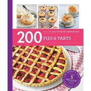 200 Pies & Tarts: Hamlyn All Colour Cookbook by Sara Lewis