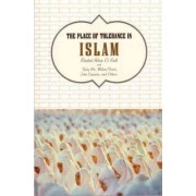 The Place of Tolerance in Islam by Khaled Abou El Fadl