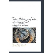 The History and Use of Hymns and Hymn-Tunes by David R Breed