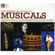 Artisti Diversi - Essential Guide To Musicals (0698458261427) (3 CD)