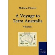 A Voyage to Terra Australis by Professor of Politics Matthew Flinders