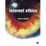 Internet Ethics by Duncan Langford