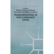 Transformations of Post-Communist States by Wojciech Kostecki
