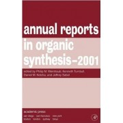 Annual Reports in Organic Synthesis 2001 by Eric Fossum