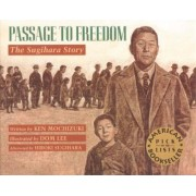 Passage to Freedom by Ken Mochizuki