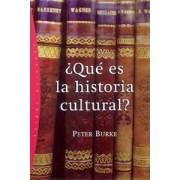 Que es la historia cultural? / What is Cultural History? by Peter Burke