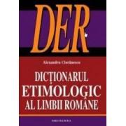 Dictionarul etimologic al limbii romane - Alexandru Cioranescu