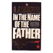 In the name of the father - A.J. Quinnell - Livre