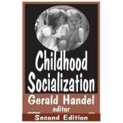 Childhood Socialization by James Garbarino