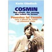 Povestea lui Cosmin care a plecat de acasa sa cunoasca viata - Jkarin Gundisch