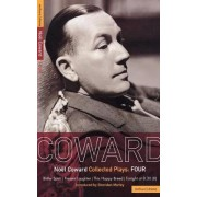 Coward Plays: Blithe Spirit, Present Laughter, This Happy Breed, Tonight at 8.30 (ll) v.4 by Noel Coward