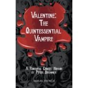 Valentine: The Quintessential Vampire