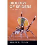 Biology of Spiders by Rainer Foelix