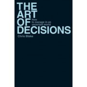 The Art of Decisions by Chris Blake