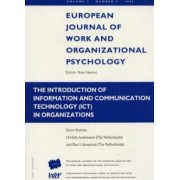The Introduction of Information and Communication Technology (ICT) in Organizations: v. 5, no. 3 by J. H. Erik Andriessen