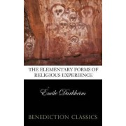The Elementary Forms of the Religious Life (Unabridged) by Emile Durkheim