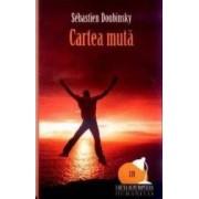 Cartea muta - Sebastien Doubinsky