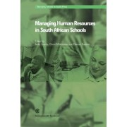Managing Human Resources in South African Schools by Jacky Lumby