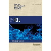 Four Views on Hell by Denny Burk