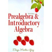 Prealgebra & Introductory Algebra plus MyMathLab/MyStatLab Student Access Code Card by Elayn Martin-Gay