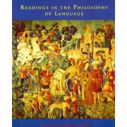 Readings in the Philosophy of Language by Peter Ludlow
