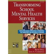 Transforming School Mental Health Services by Beth Doll