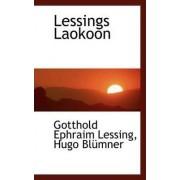 Lessings Laokoon by Hugo Blmner Gotthold Ephraim Lessing