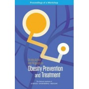 Driving Action and Progress on Obesity Prevention and Treatment by and Medicine National Academies of Sciences Engineering