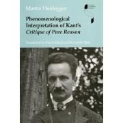 Phenomenological Interpretation of Kant's Critique of Pure Reason by Martin Heidegger