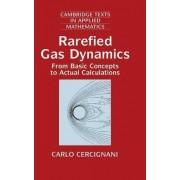 Rarefied Gas Dynamics by Carlo Cercignani