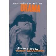 New Native American Drama by Hanay Geiogamah