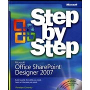 Microsoft Office SharePoint Designer 2007 Step by Step by Penelope Coventry