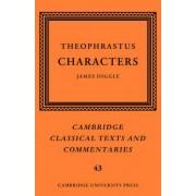 Theophrastus: Characters by Theophrastus