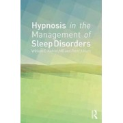 Hypnosis in the Management of Sleep Disorders by William C. Kohler