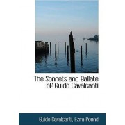 The Sonnets and Ballate of Guido Cavalcanti by Ezra Pound Guido Cavalcanti