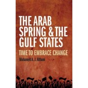 Arab Spring and the Gulf States by Mohamed Althani